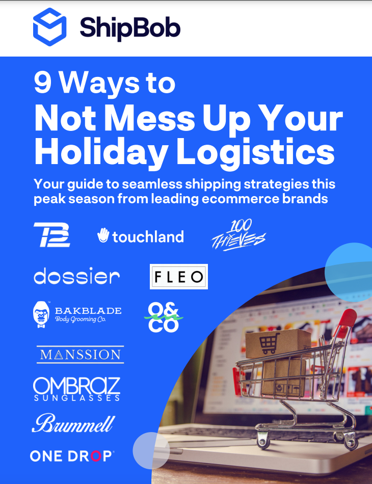 Guide: 9 Ways to Not Mess Up Your Holiday Logistics